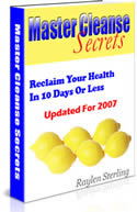 Master Cleanse Secrets - Fit up Your Body & Lose Up to 20 Pounds! - Only $27 +  3 FREE Bonuses